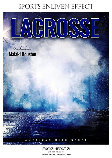 Malaki Houston - LACROSSE- ENLIVEN EFFECTS