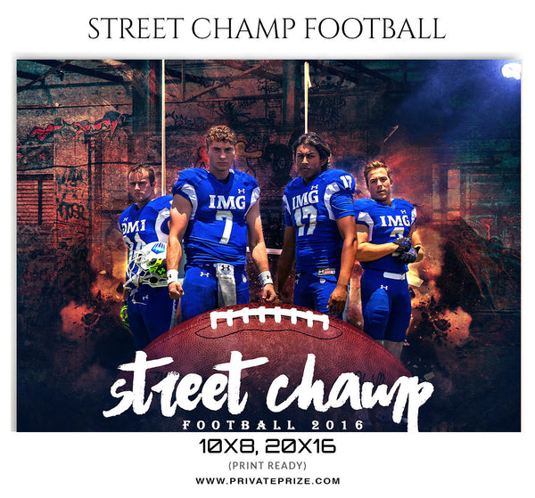 Street Champ Football Themed Sports Template - Photography Photoshop Template