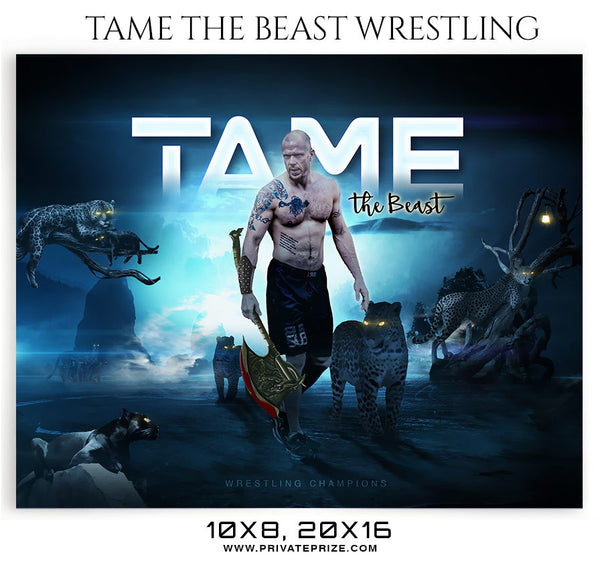 tame the beast wrestling themed sports photography template