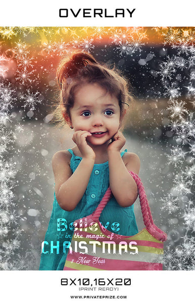 Believe in the Magic of Christmas Snowflake Overlay - Photography Photoshop Templates