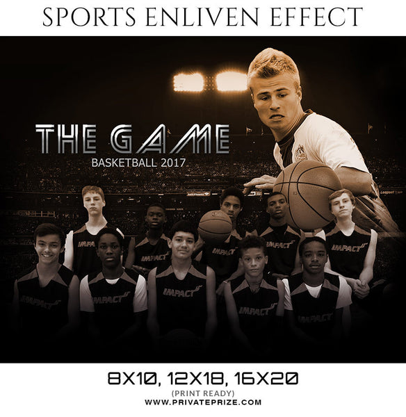 The Game Basketball -  Enliven Effects-Sports Template - Photography Photoshop Templates