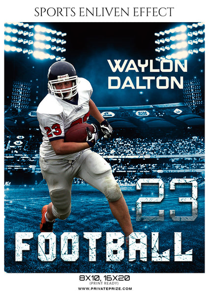 Waylon Dalton - Football Sports Enliven Effects Photography Template - Photography Photoshop Template
