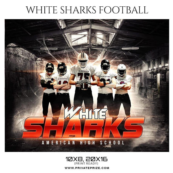 White Sharks - Football Themed Sports Photography Template
