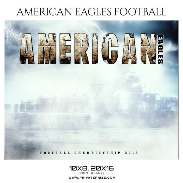American Eagles - Football Themed Sports Photography Template