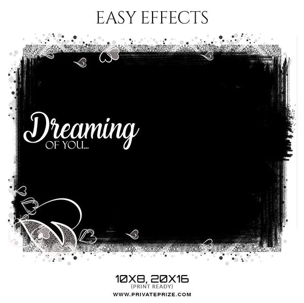 Dreaming Of You - Easy Effects - Photography Photoshop Template