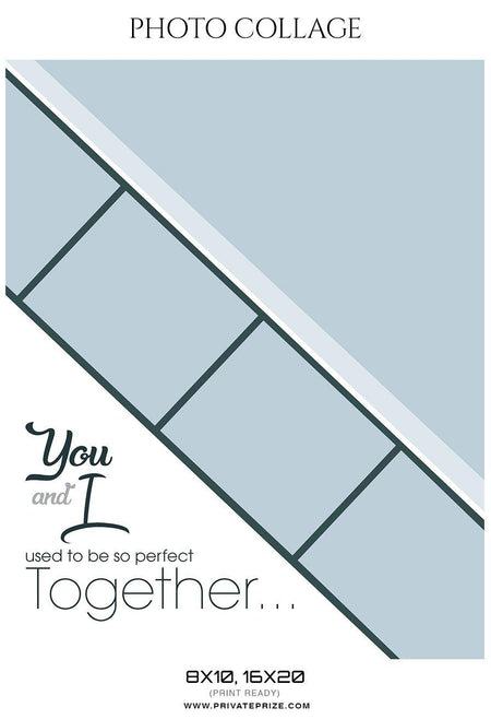 You & I - Photo Collage - Photography Photoshop Template