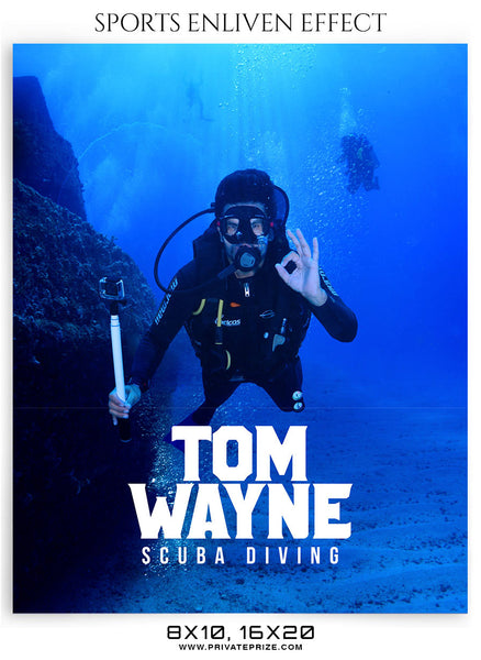 TOM WAYNE -SCUBA DIVING - SPORTS ENLIVEN EFFECT - Photography Photoshop Template