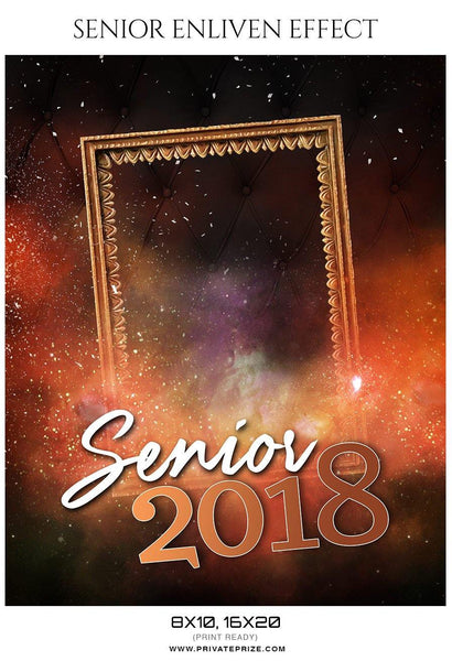Senior 2018 - Senior Enliven Effect Photography Template - Photography Photoshop Template