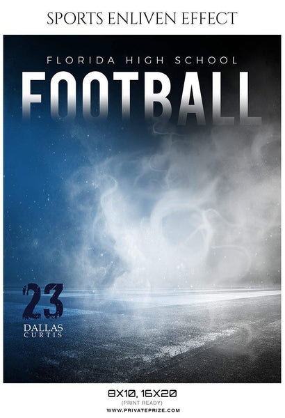 Dallas Curtis - Football Sports Enliven Effects Photography Template - Photography Photoshop Template