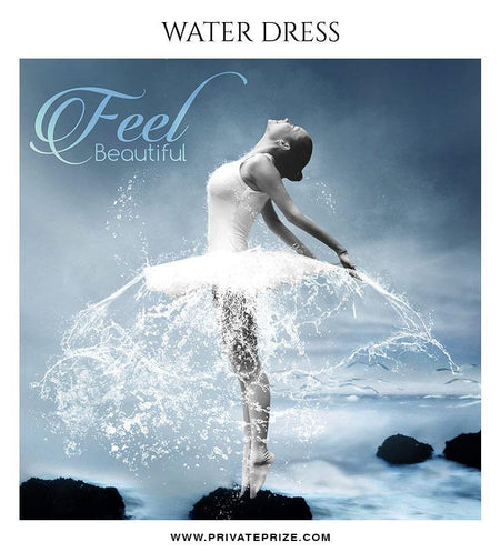 Feel Beautiful  - Water dress overlays and Brushes - Photography Photoshop Template
