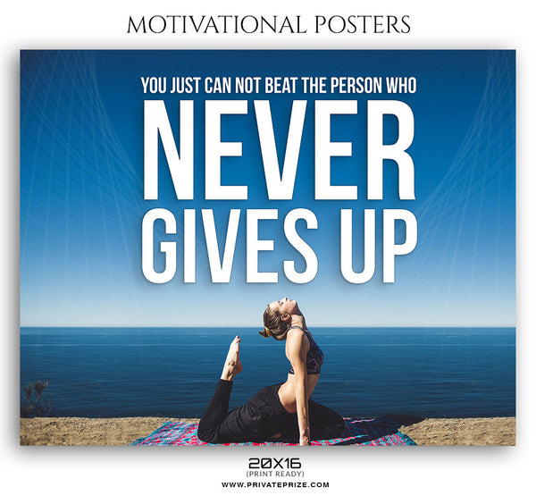 Never Give Up - Photography Photoshop Templates