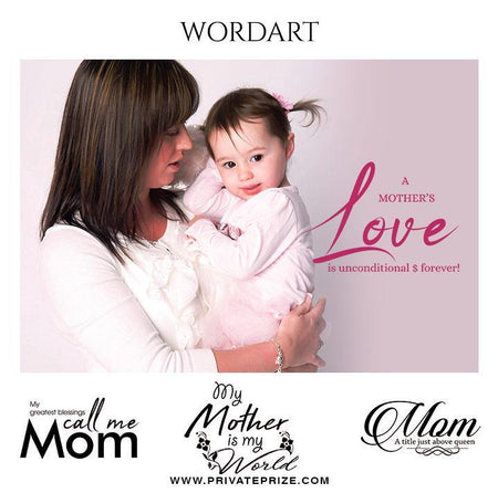 Mother's day - Word Art - Photography Photoshop Template