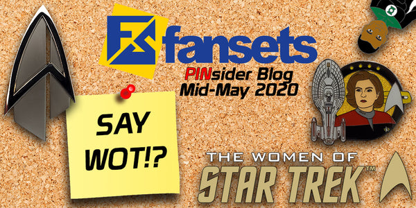 FanSets PINSider Blog | Mid - May 2020