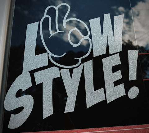 "15cm ""LOW STYLE!"" DIE CUT STICKER"
