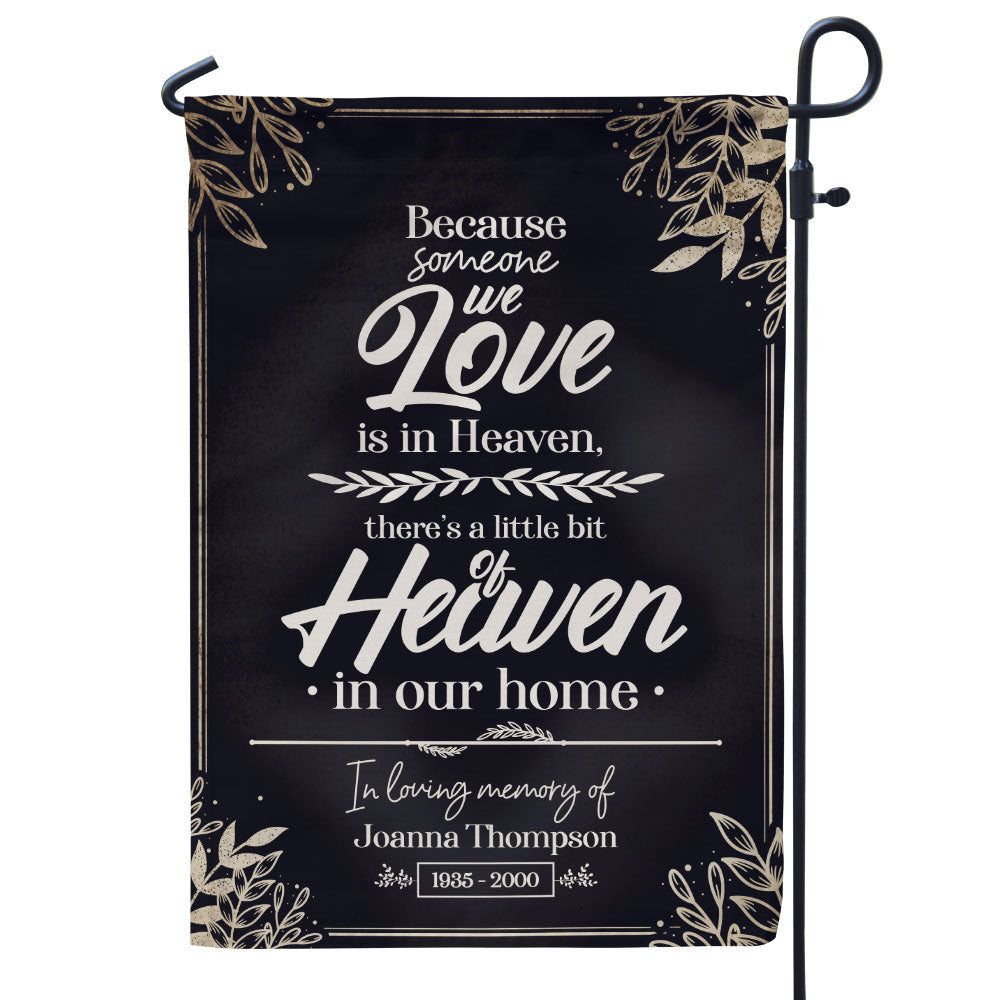 Personalized Because Someone We Love Is In Heaven Flag