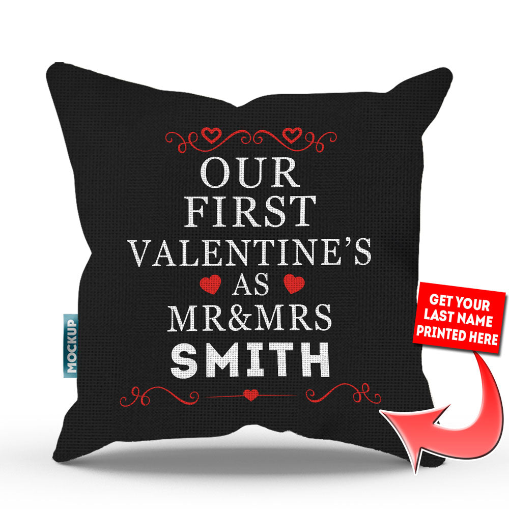 Personalized Our First Valentine as Mr & Mrs - Throw Pillow Cover - Free USA Shipping