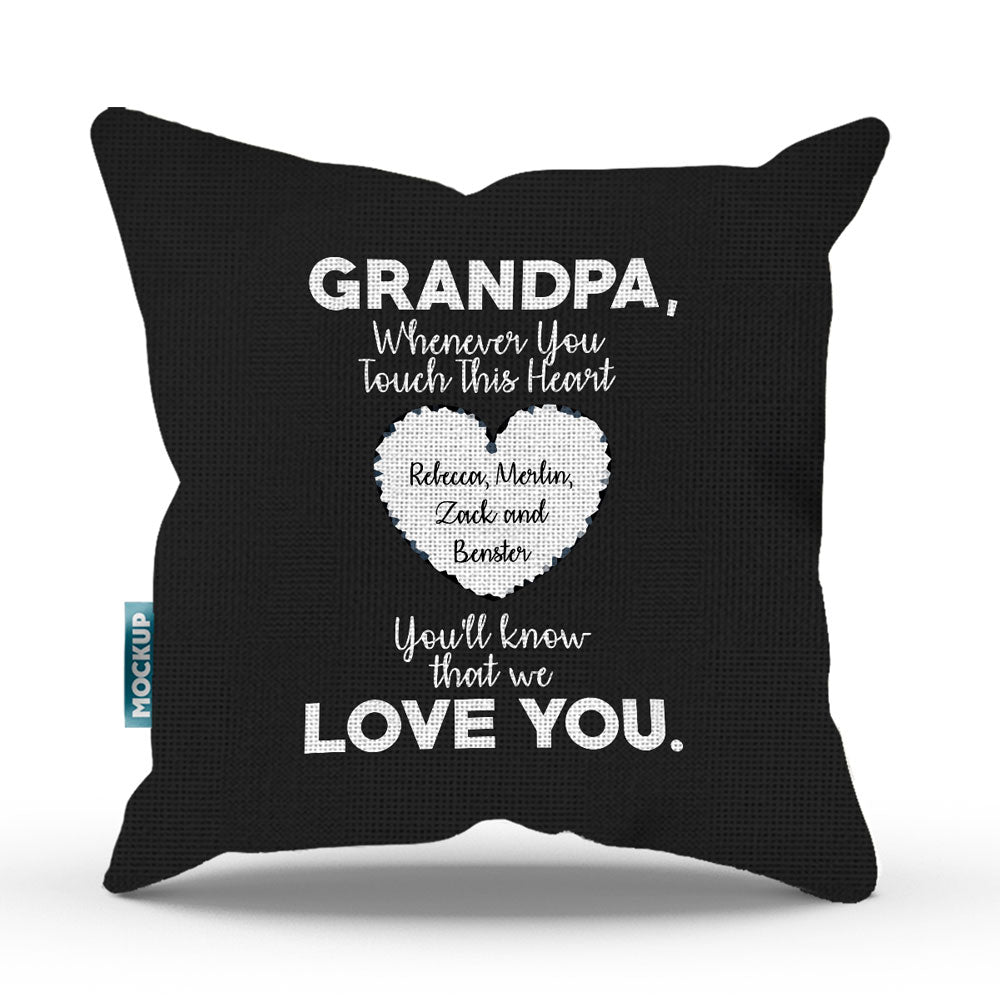 "Personalized Grandpa Whenever You Touch This Throw Pillow Cover - 18"" x 18"""