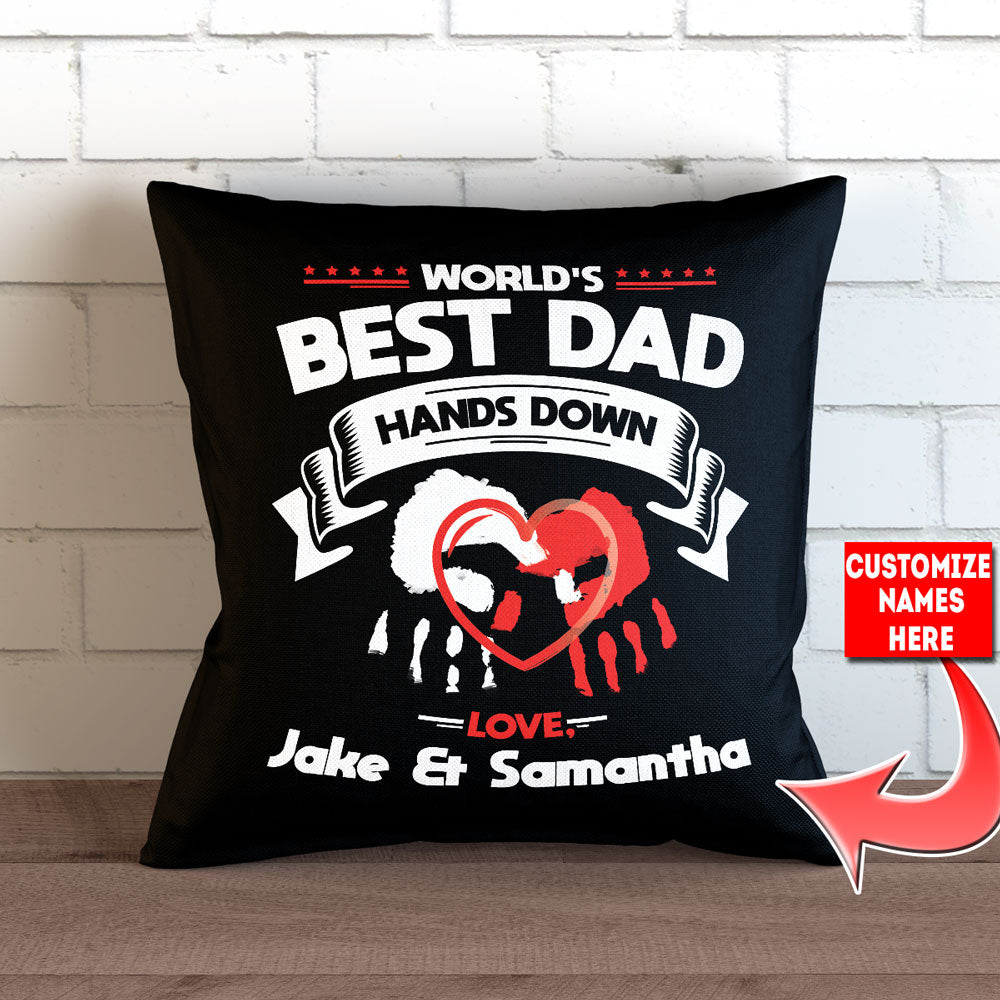 "Personalized Hands Down - Worlds Best Dad Pillow Cover - 18"" x 18"""