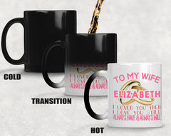 Personalized Love You Always Color Changing Mug