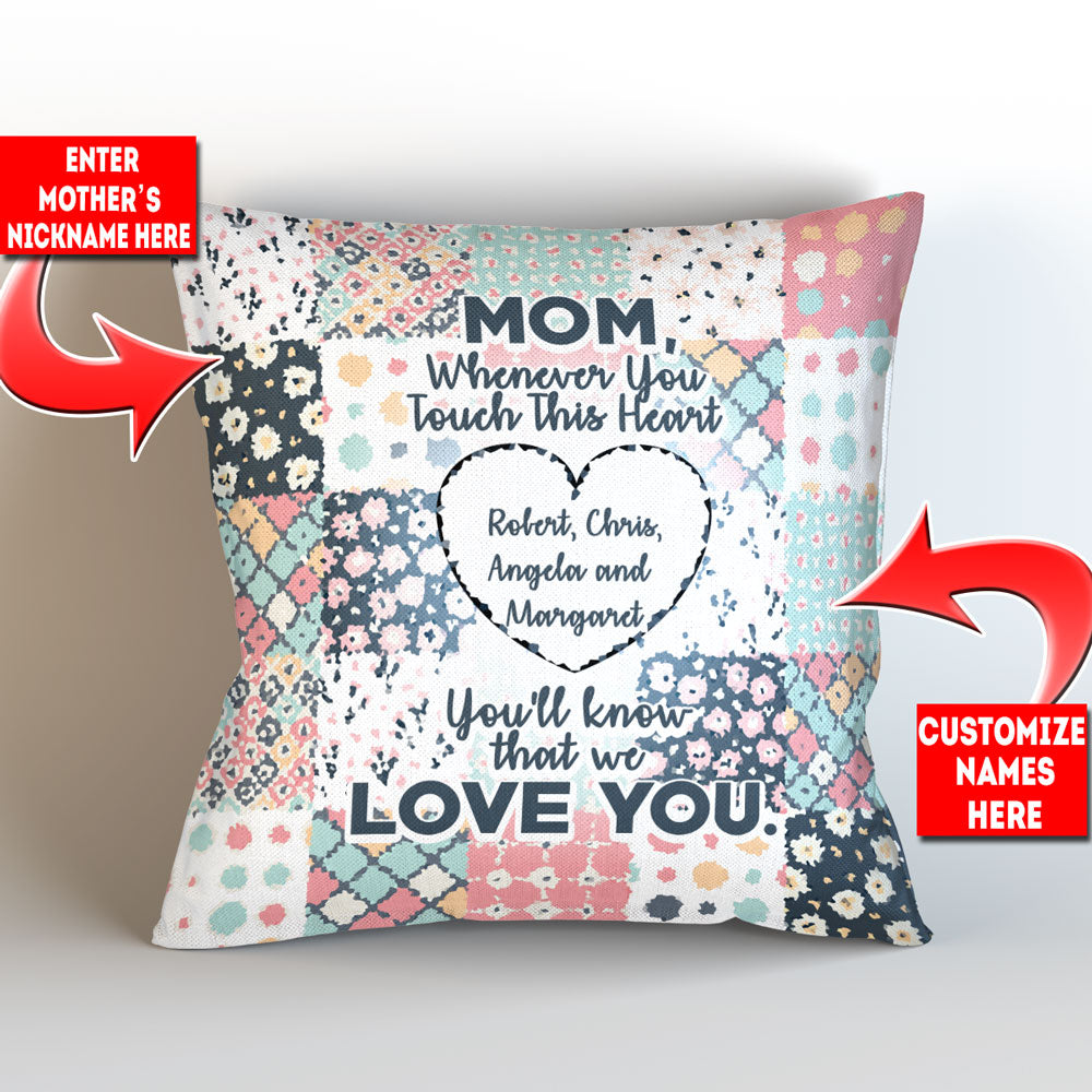 "Personalized Mom Whenever You Touch This Throw Pillow Cover - 18"" x 18"""