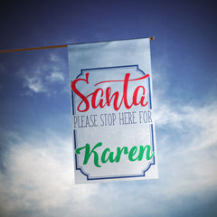 Personalized Santa Please Stop Here Christmas Flag
