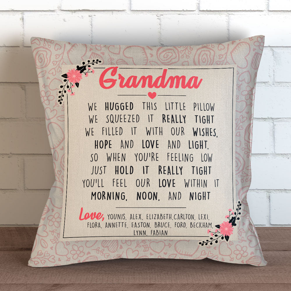 "Personalized Grandma We Hugged This Pillow Cover - 18"" x 18"""