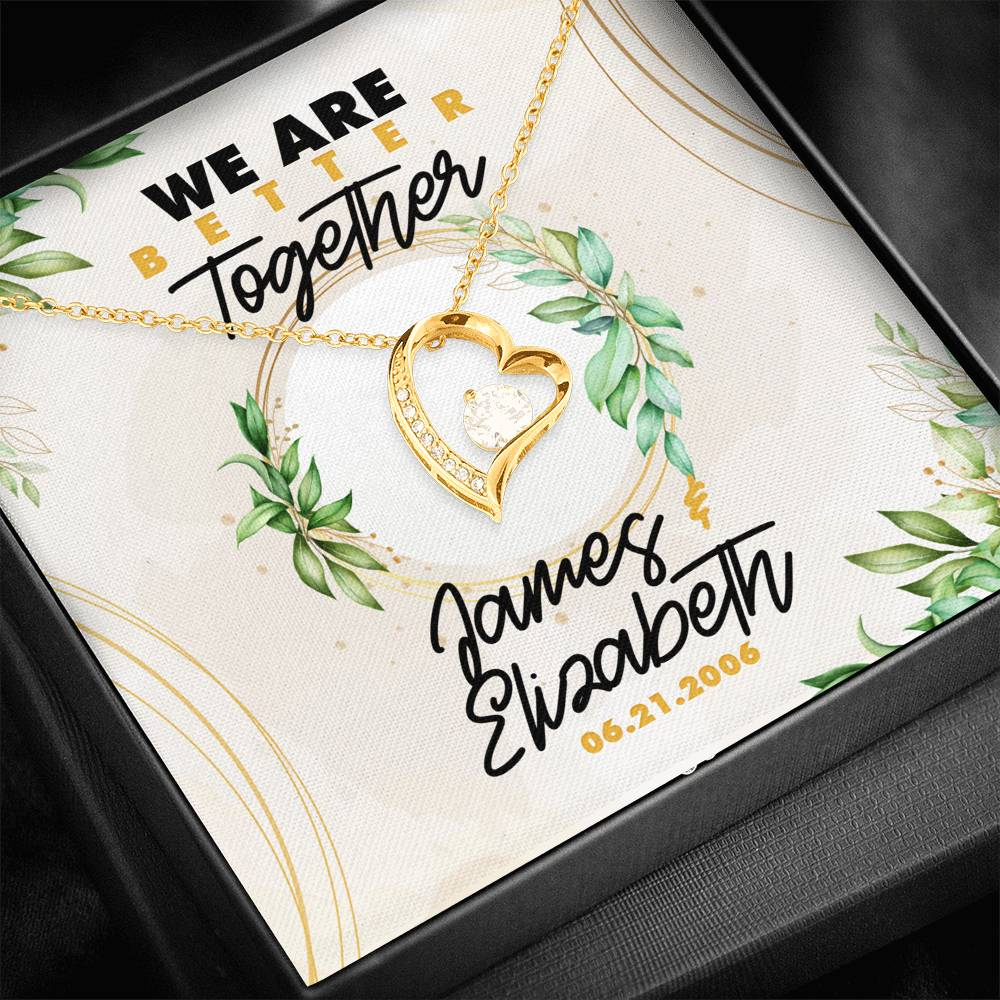 Personalized We Are Better Together - Forever Love Necklace