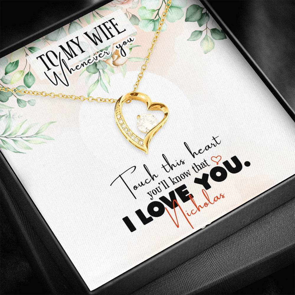 Personalized To My Wife - Whenever You Touch This Heart Necklace