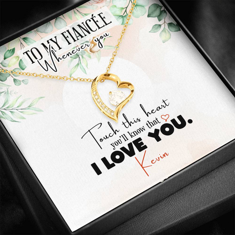 Personalized To My Fiancée - Whenever You Touch This Heart Necklace