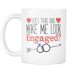 Does This Ring Make Me Look Engaged? - Mug
