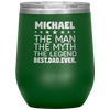 Personalized Dad Man Myth Legend 12oz Stemless Wine Cup
