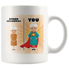 Other Grandmas vs You Mug