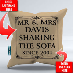 Personalized Mr & Mrs Sharing the Sofa Since - Throw Pillow Cover