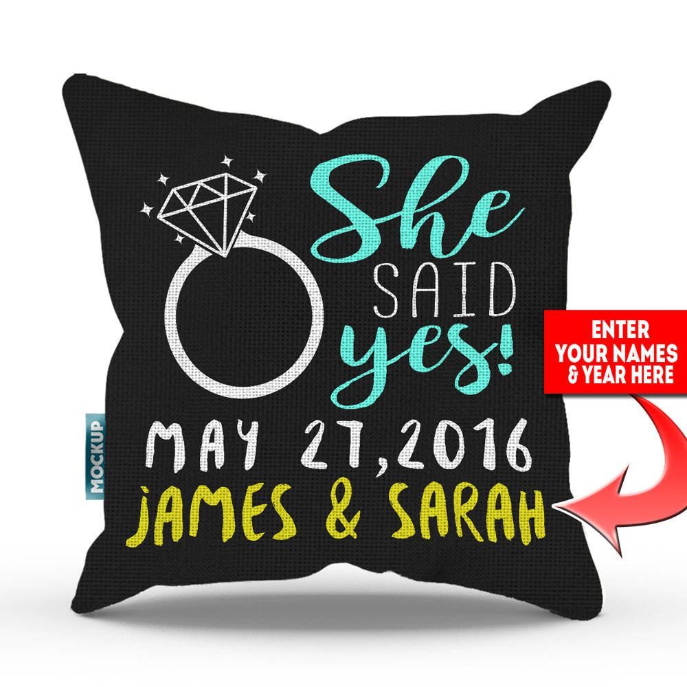 "Personalized She Said Yes Throw Pillow Cover - 18"" x 18"""