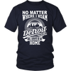 Detroit Will Always Be Home - Version 2 T-Shirts