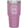 Personalized Quality Tested Dad Laser Etched 30oz Tumbler