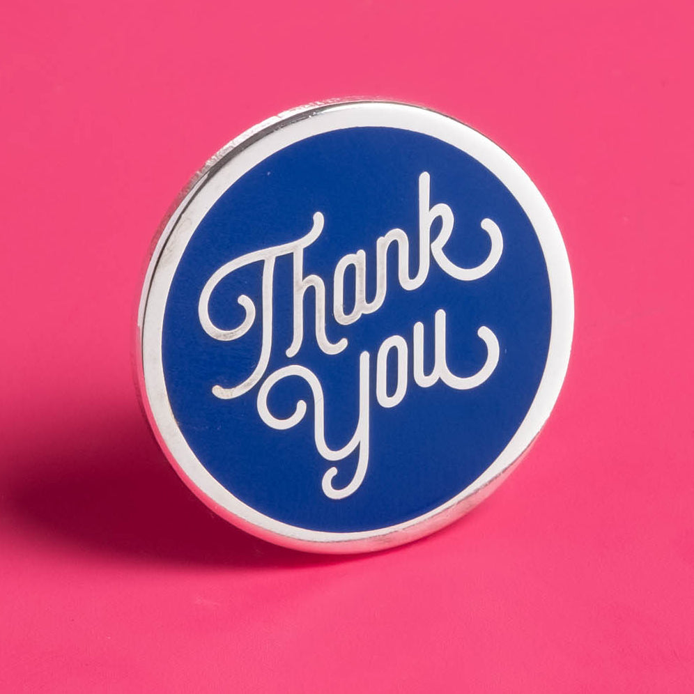 Thank You Hard Enamel Pin Common Practice