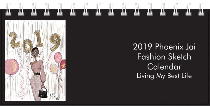 2019 Phoenix Jai Fashion Sketch Calendar