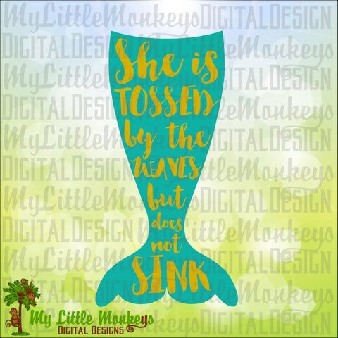 She is Tossed by the Waves But Does Not Sink, Mermaid Tail, Mermaid Quote Digital Instant Download Cut File Clipart Jpg Png SVG DXF EPS