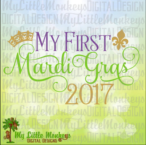 My First Mardi Gras Script Instant Download SVG, DFX file and High Quality 300 dpi JPEG