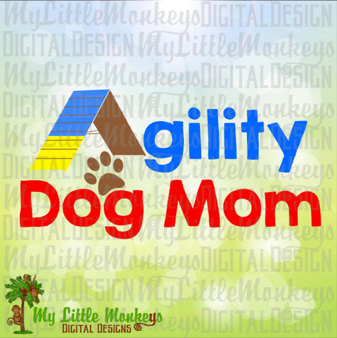 Agility Dog Mom Agility A Frame Design Commercial Use SVG Clipart and Cut File Instant Download