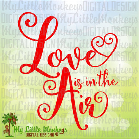 Love is in the Air Heart Design Valentine's Day Clip Art & Cut File 300 dpi Jpeg Png SVG EPS DXF Instant Download