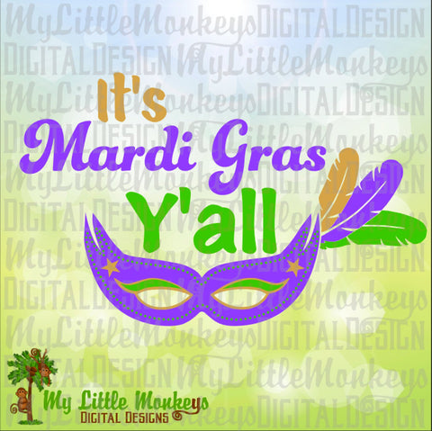 It's Mardi Gras Y'all Mardi Gras Mask Design Commercial Use SVG Cut File and Clipart Instant Download