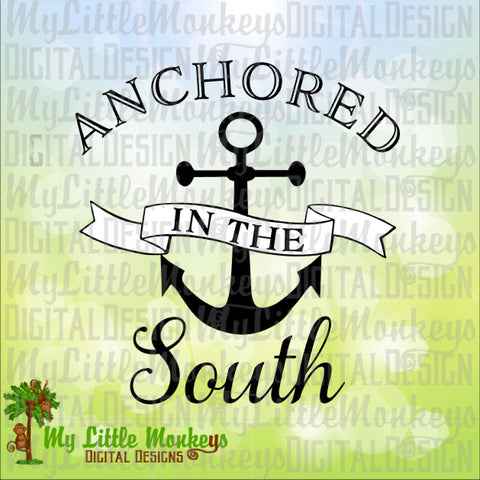 Anchored in the South Anchor, Southern Pride Digital Design Print and Cut File Instant Download High Quality 300 dpi Jpeg Png SVG EPS DXF