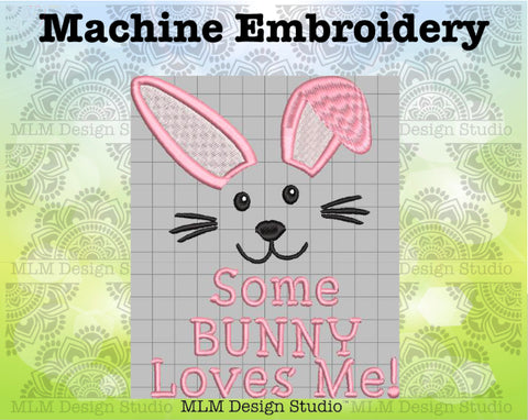 Some Bunny Loves Me Bunny Face 5 x 7 Easter Embroidery Design Instant Download