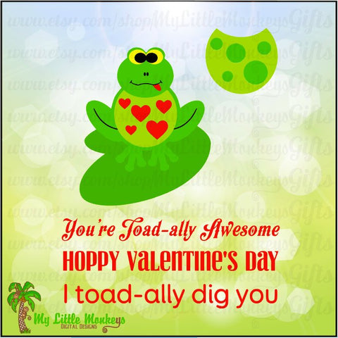 Toad-ally Valentine Design with Three Greetings Full Color Digital File JPEG SVG DXF Instant Download