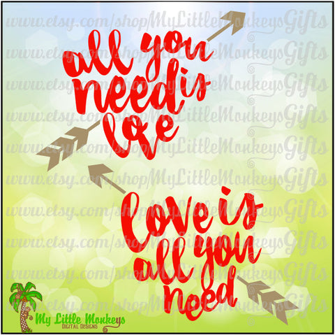 All You Need is Love, Love is All You Need Heart w/ Arrow Valentine's Day Clip Art & Cut File 300 dpi Jpeg Png SVG EPS DXF Instant Download