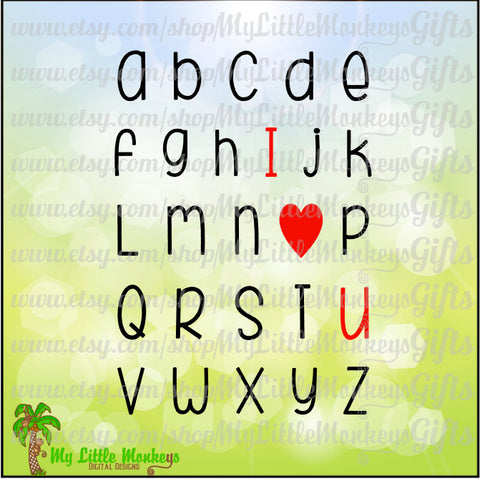 Kids SVG ~ I Heart You ~ I Love You ~ Alphabet Chart ~ Valentine's Day ~ Kids Shirt ~ Commercial Use SVG ~ Clip Art ~ Cut File eps dxf png