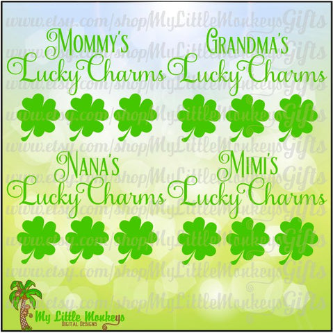 Grandma's Lucky Charms Mommy's Nana's Mimi's St. Patrick's Day Shamrock Design Digital ClipartCut File Instant Download Jpeg Png SVG EPS DXF