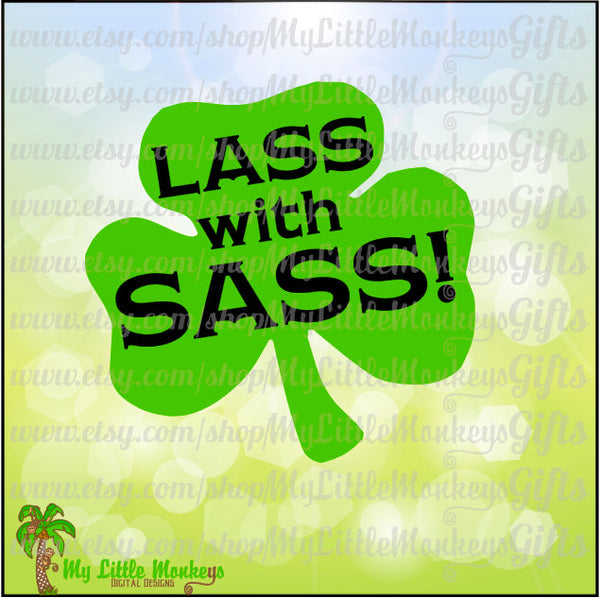 Lass with Sass Shamrock St. Patrick's Day Title Design Digital Clipart & Cut File Instant Download Jpeg Png SVG EPS DXF